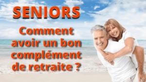 Comment avoir un bon complément de retraite ?