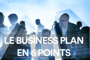 Les clés d'un bon Business Plan