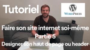 Comment faire son site internet soi-même ? Partie 5