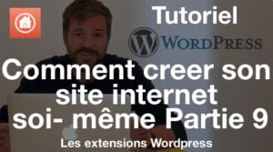 Comment créer son site internet soi même Partie 9 Les extensions wordpress