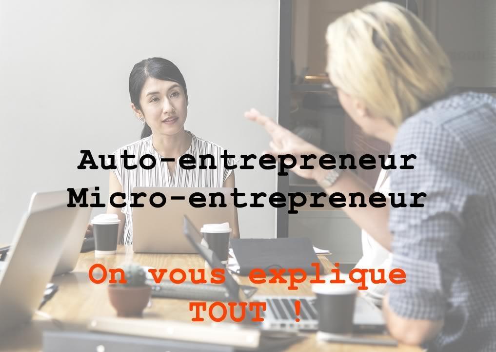 Micro-entrepreneur : Les choses qui ont changé en 2018-2019